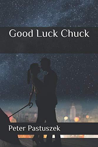 Good Luck Chuck (German Edition)