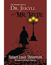 The Strange Case of Dr. Jekyll and Mr. Hyde (Reader's Library Classics)