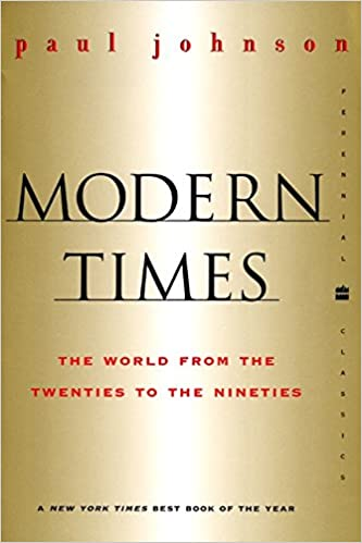 Modern Times Revised Edition World From The Twenties To The
