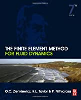 The Finite Element Method for Fluid Dynamics, 7th Edition Front Cover