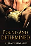 Bound and Determined by Sierra Cartwright (2011-08-26)