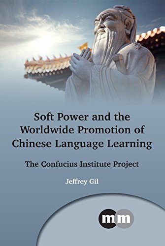 soft-power-and-the-worldwide-promotion-of-chinese-language-learning-beliefs-and-practices-the-confuc