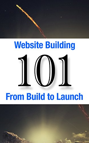 Website Building 101: From Build to Launch