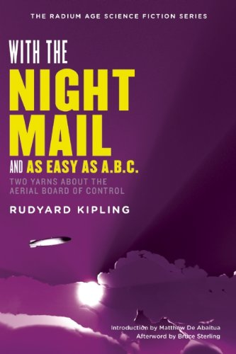 With the Night Mail: Two Yarns About the Aerial Board of Control (The Radium Age Science Fiction Series)