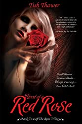 Blood of a Red Rose (The Rose Trilogy Book 2)