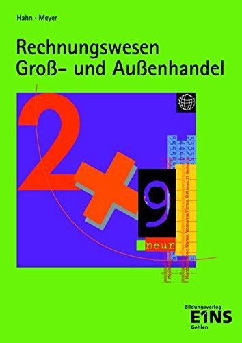 Rechnungswesen Gross- und Aussenhandel: Lehr-/Fachbuch