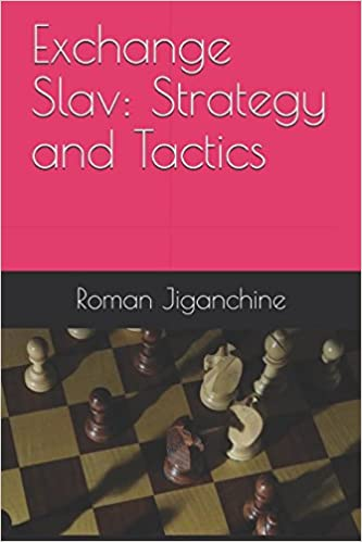 Exchange Slav - Strategy and Tactics (Opening Preparation)