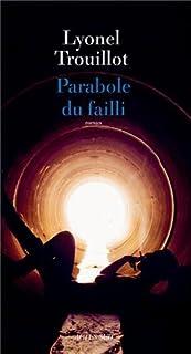 Parabole du failli : roman, Trouillot, Lyonel