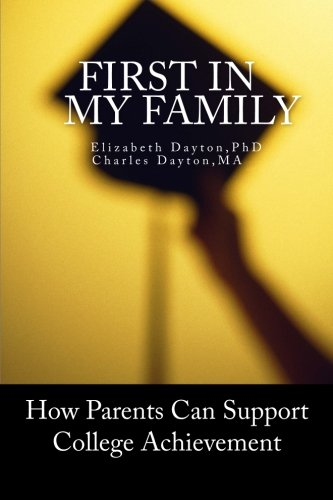 First in my Family: How parents can support college achievement