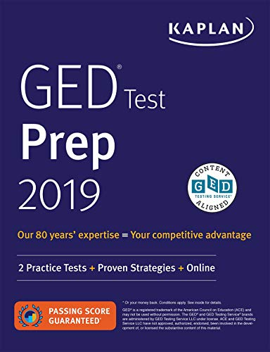 GED Test Prep 2019: 2 Practice Tests + Proven Strategies (Kaplan Test Prep)