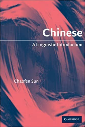 Book Chinese: A Linguistic Introduction 1st edition by Sun, Chaofen (2006)