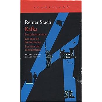 Kafka: Los primeros años / Los años de las decisiones / Los años del conocimiento: 2 (El Acantilado)