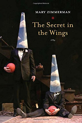 The Secret In The Wings: A Play