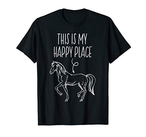 This Is My Happy Place Horse Lover T-Shirt Horseback - T-shirt Lovers Horse