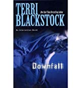 Downfall[ DOWNFALL ] By Blackstock, Terri ( Author )Feb-16-2012 Hardcover