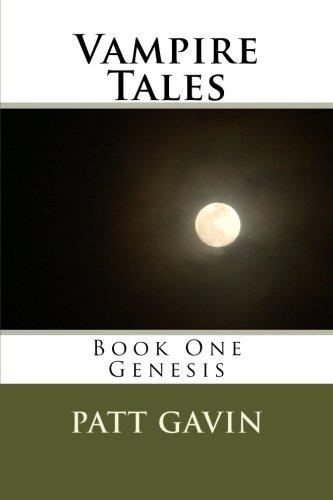 Vampire Tales: Book One - Genesis (Volume 1) ebook