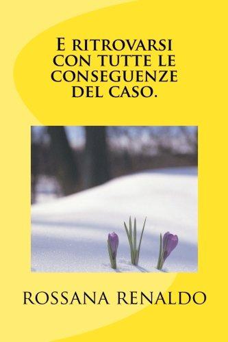 Quadris Soap - E ritrovarsi, con tutte le conseguenze del caso. (Italian Edition)