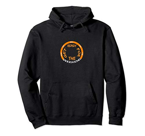 - Weekend or week days, just have this cool hoodie