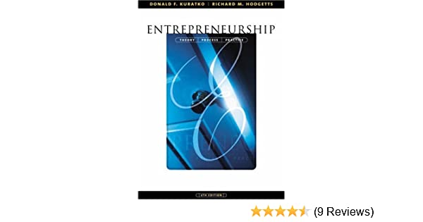 Entrepreneurship theory process and practice with infotrac entrepreneurship theory process and practice with infotrac donald f kuratko richard m hodgetts 9780324258264 amazon books fandeluxe Gallery