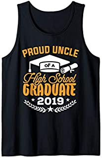 Best Gift Proud Uncle of a 2019 High School Graduate Uncle Gift  Tank Top Need Funny TShirt / S - 5Xl