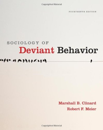 Marshall B. Clinard,Robert F. Meier'sSociology of Deviant Behavior [Hardcover](2010)