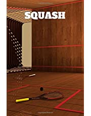 Squash: Squash Journal for journaling | Notebook for squash lovers 122 pages 6x9 inches | Gift for men and woman girls and boys| sport | logbook