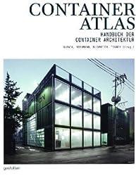Container Atlas: Handbuch der Container Architektur von J. Bergmann (2013) Gebundene Ausgabe