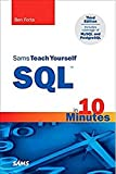 SQL in 10 Minutes, Sams Teach Yourself (4th Edition)