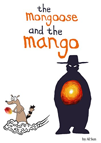 The Mongoose and the Mango: 'A Tale of the Kohinoor Diamond' (Tales from the Mystic Garden Book 1) ()