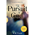 The Pursuit of God: Updated Edition (Annotated)