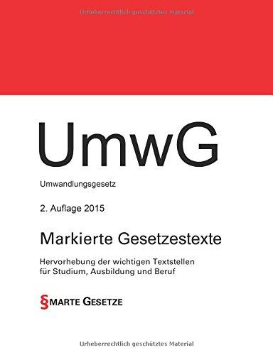 umwg-umwandlungsgesetz-2-auflage-2015-smarte-gesetze-hervorhebung-der-wichtigen-textstellen-fr-studium-ausbildung-und-beruf