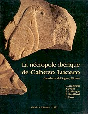 - La nécropole ibérique de Cabezo Lucero (Guardamar del Segura, Alicante) (Collection de la Casa de Velázquez) (Spanish Edition)