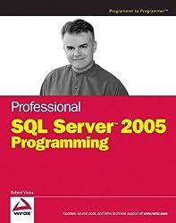 Professional SQL Server 2005 Programming (Programmer to Programmer)