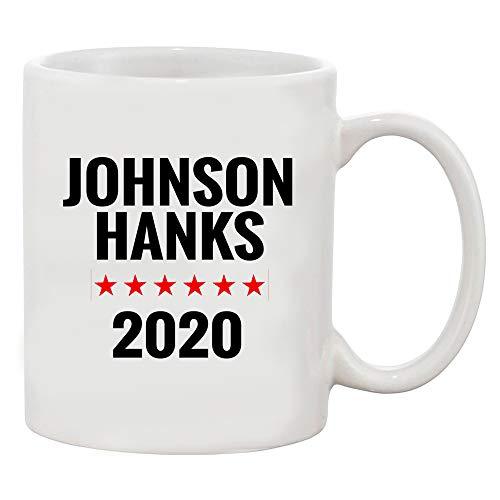 Johnson and Hanks for President 2020 White Coffee Mug (White, 11 oz)