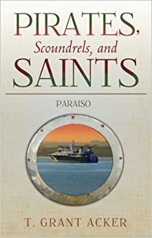 Pirates, Scoundrels, and Saints: Paraiso