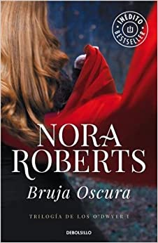 BRUJA OSCURA (TRILOGIA DE LOS O'DWYER 1)