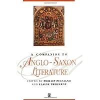 Companion Anglo-Saxon Literature (Blackwell Companions to Literature and Culture)