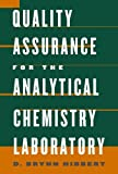 img - for Quality Assurance in the Analytical Chemistry Laboratory by D. Brynn Hibbert (2007-03-22) book / textbook / text book