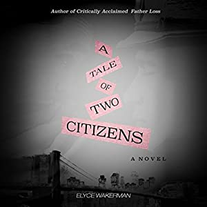 A Tale of Two Citizens Audiobook
