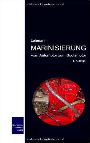 Marinisierung: Vom Automotor zum Bootsmotor: Amazon.de: Michael ...