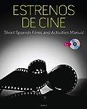 Estrenos de cine: Short Spanish Films and Activities Manual (with DVD) (World Languages)