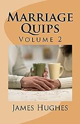 Marriage Quips: Volume 2