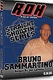 ROH Straight-Shootin with Bruno Sammartino Dvd! 9.15.06