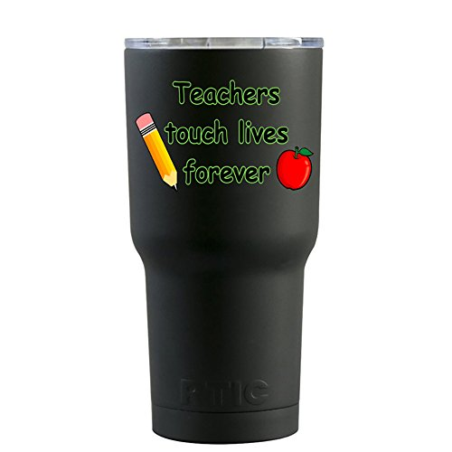 Teachers Lives Touch (RTIC Teachers Touch Lives Forever on Black Matte 20 oz Stainless Steel Tumbler Cup)