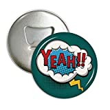 Boom Yeah Dialog Marked Bottle Opener Fridge Magnet Round Badge...