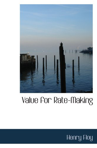 Download Value for Rate-Making ebook