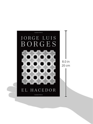El hacedor (Spanish Edition): Jorge Luis Borges: 9780307950970: Amazon.com: Books