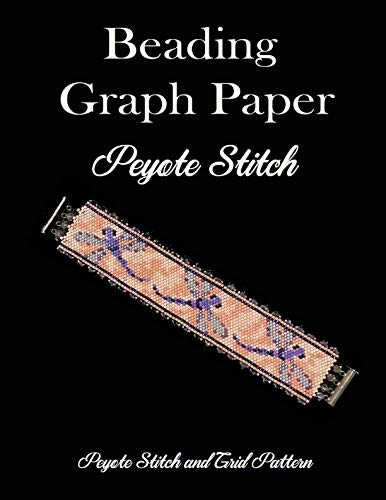 Beading Graph Paper Peyote Stitch Peyote Stitch and Brick Pattern: Grid Paper for Small Projects -