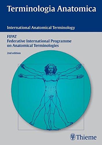 Terminologia Anatomica: International Anatomical Terminology (Multilingual Edition)