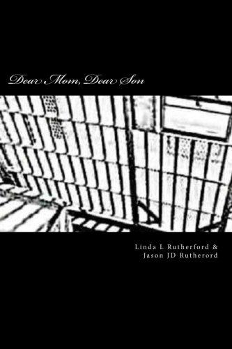 Dear Mom, Dear Son: Separated by bars not the heart